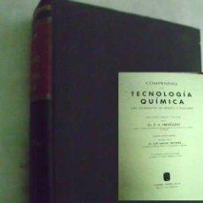 Libros de segunda mano de Ciencias: COMPENDIO DE TECNOLOGÍA QUÍMICA. PARA ESTUDIANTES DE QUÍMICA E INGENIERÍA. HENGLEN, F.A.. Lote 48674761