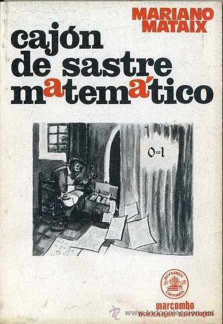MATAIX : CAJÓN DE SASTRE MATEMÁTICO (MARCOMBO, 1978) (Libros de Segunda Mano - Ciencias, Manuales y Oficios - Física, Química y Matemáticas)