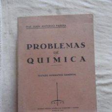 Libros de segunda mano de Ciencias: PROBLEMAS DE QUIMICA POR JUAN ANTONIO PARERA. Lote 48805661