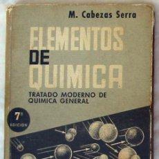 Libros de segunda mano de Ciencias: ELEMENTOS DE QUÍMICA - TRATADO MODERNO DE QUÍMICA GENERAL - 1966 - VER ÍNDICE. Lote 48820887