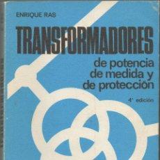 Libros de segunda mano de Ciencias: TRANSFORMADORES DE POTENCIA DE MEDIDA Y DE PROTECCIÓN · MARCOMBO · 1978. Lote 104499763