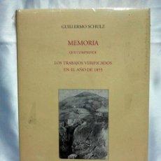Libros de segunda mano: MEMORIA TRABAJOS VERIFICADOS AÑO 1855 GUILLERMO SCHULZ INSTITUTO GEOLÓGICO MINERO ESPAÑA FACSIMIL. Lote 48895784