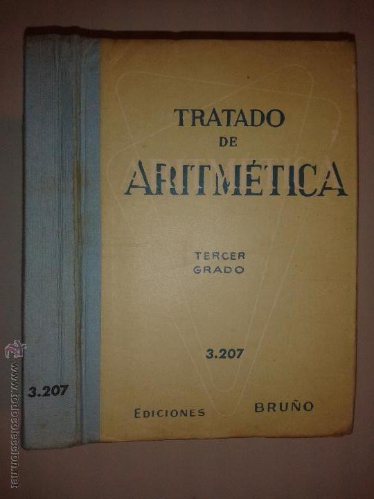 TRATADO DE ARTIMÉTICA TERCER GRADO 3.207 EDICIONES BRUÑO 1967 (Libros de Segunda Mano - Ciencias, Manuales y Oficios - Física, Química y Matemáticas)