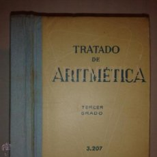 Libros de segunda mano de Ciencias: TRATADO DE ARTIMÉTICA TERCER GRADO 3.207 EDICIONES BRUÑO 1967 . Lote 48934425