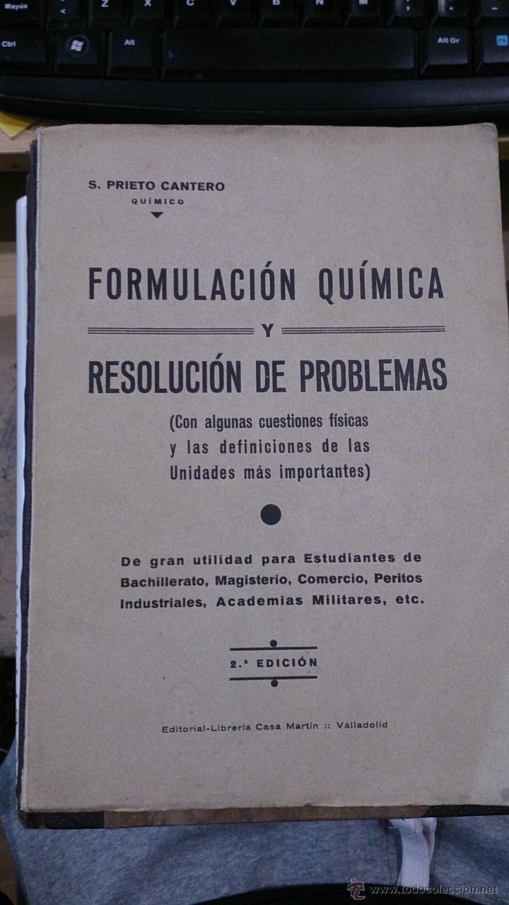 FORMULACIÓN QUÍMICA Y RESOLUCIÓN DE PROBLEMAS (VALLADOLID, HACIA 1955) (Libros de Segunda Mano - Ciencias, Manuales y Oficios - Física, Química y Matemáticas)