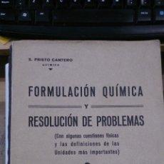 Libros de segunda mano de Ciencias: FORMULACIÓN QUÍMICA Y RESOLUCIÓN DE PROBLEMAS (VALLADOLID, HACIA 1955). Lote 48940682