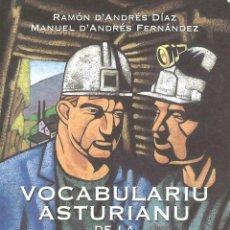 Libros de segunda mano: VOCABULARIU ASTURIANU DE LA MINA. MINERÍA ASTURIANA. 1997. Lote 48941567
