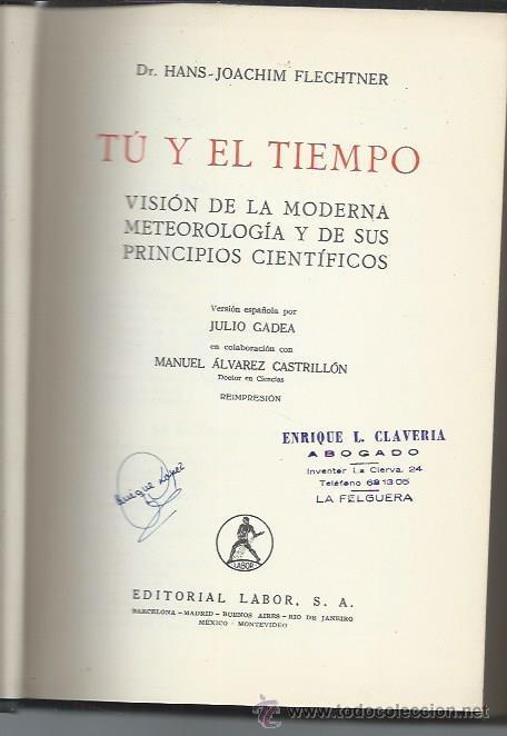 Libros de segunda mano de Ciencias: TÚ Y EL TIEMPO, HANS JOACHIM FLECHTNER, LABOR BARCELONA 1950, ILUSTRACIONES EN TEXTO, LEER - Foto 2 - 48955076