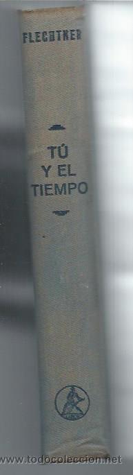 Libros de segunda mano de Ciencias: TÚ Y EL TIEMPO, HANS JOACHIM FLECHTNER, LABOR BARCELONA 1950, ILUSTRACIONES EN TEXTO, LEER - Foto 3 - 48955076