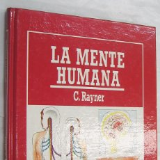 Libros de segunda mano: LA MENTE HUMANA - C.RAYNER - ILUSTRACIONES *. Lote 48995905