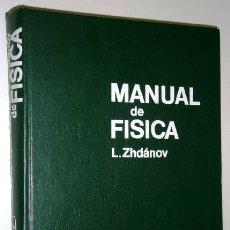 Libros de segunda mano de Ciencias: MANUAL DE FÍSICA POR L. ZHDÁNOV DE ED. MIR EN MOSCÚ 1980. Lote 49018824