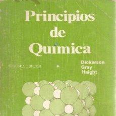 Libros de segunda mano de Ciencias: RICHARD E. DICKERSON Y OTROS. PRINCIPIOS DE QUÍMICA 1 Y 2. DOS TOMOS. RM68970. . Lote 49052210