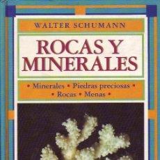 Libros de segunda mano: ROCAS Y MINERALES. MINERALES. PIEDRAS PRECIOSAS. ROCAS. MENAS. SCHUMANN, WALTER. ED OMEGA. B., 1994.. Lote 49073576