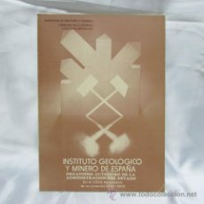 Libros de segunda mano: INSTITUTO GEOLÓGICO MINERO ESPAÑA CXXX ANIVERSARIO DE SU CREACIÓN 1849-1979. Lote 49098887