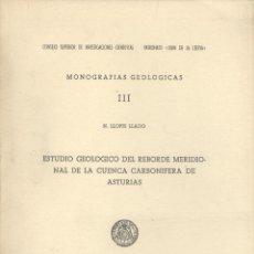 Libros de segunda mano: N. LLOPIS LLADO. ESTUDIO GEOLÓGICO DEL REBORDE MERIDIONAL DE LA CUENCA CARBONÍFERA DE ASTURIAS. 1955. Lote 49204901