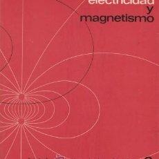 Libros de segunda mano de Ciencias: ELECTRICIDAD Y MAGNETISMO PURCELL, EDWARD M. - REVERTÉ (BARCELONA) 1969. Lote 49173282