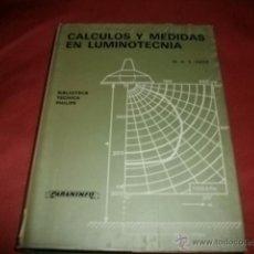 Libros de segunda mano de Ciencias: CALCULOS Y MEDIDAS EN LUMINOTECNIA - KEITZ. Lote 49203322