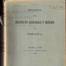 Libros de segunda mano: 1945 TOMO LVIII GEOLOGÍA Nº 18 BOLETÍN INSTITUTO GEOLÓGICO MINERO ESPAÑA CIENCIAS. Lote 49267769
