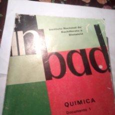Libros de segunda mano de Ciencias: QUIMICA DOCUMENTO 1. INSTITUTO NACIONAL DE BACHILLERATO A DISTANCIA. 1987 EST15B4. Lote 49365770
