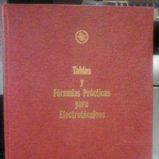 Libros de segunda mano de Ciencias: TABLAS Y FORMULAS PRACTICAS PARA ELECTROTECNICOS.. Lote 49410493