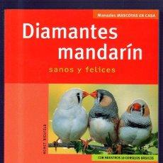 Libros de segunda mano: DIAMANTES MANDARÍN. SANOS Y FELICES. HISPANO EUROPEA.. Lote 49520252