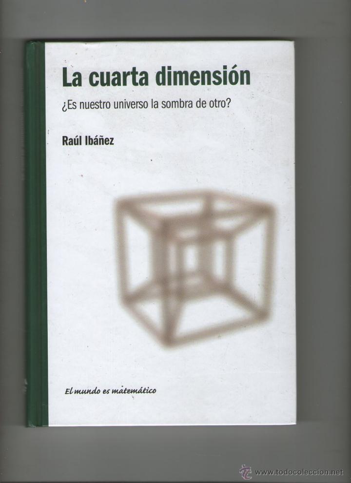 la cuarta dimension ¿es nuestro universo la som - Comprar Libros de ...