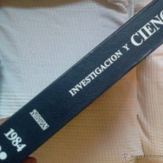 Libros de segunda mano de Ciencias: INVESTIGACION Y CIENCIA - TOMO 2 - 1984 - JULIO A DICIEMBRE. Lote 49550464