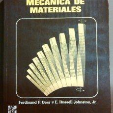 Libros de segunda mano de Ciencias: MECÁNICA DE MATERIALES (DE FERDINAND P. BEER Y E. RUSSELL JOHNSTON, JR.) MCGRAW-HILL ED. 1982. 1ª ED. Lote 49566486