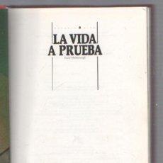 Libros de segunda mano: LA VIDA A PRUEBA. DAVID ATTENBOROUGH. COLECCION MATERIA VIVA. 1990. ILUSTRADO. Lote 49629182