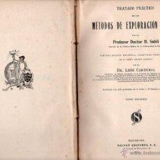 Libros de segunda mano de Ciencias: TRATADO PRÁCTICO DE LOS MÉTODOS DE EXPLORACIÓN CLÍNICA. TII POR DOCTOR H.SAHLI. SALVAT EDITORES S.A.. Lote 49644880