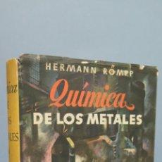 Libros de segunda mano de Ciencias: QUIMICA DE LO METALES. HERMANN ROMPP. ILUSTRADO. Lote 49722447