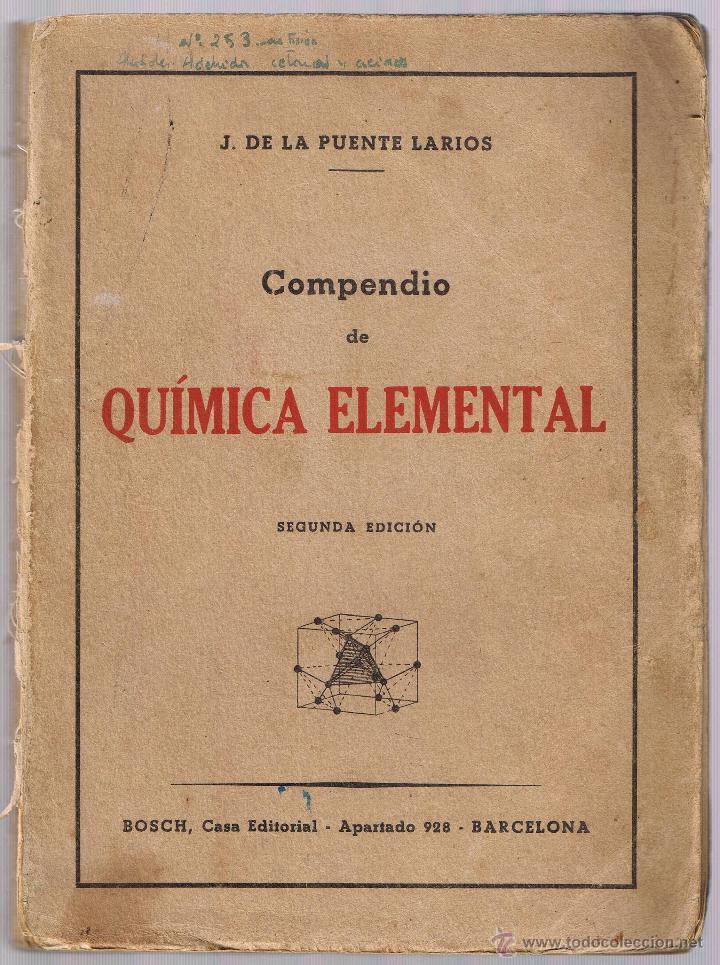 COMPENDIO DE QUIMICA ELEMENTAL - DE LA PUENTE LARIOS - 1946 (Libros de Segunda Mano - Ciencias, Manuales y Oficios - Física, Química y Matemáticas)
