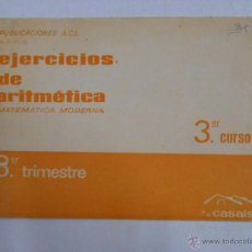 Libros de segunda mano de Ciencias: EJERCICIOS DE ARITMETICA. MATEMATICA MODERNA 3 TERCER CURSO. M.D. PUIG. S.A. CASALS. TDKP11. Lote 49927921