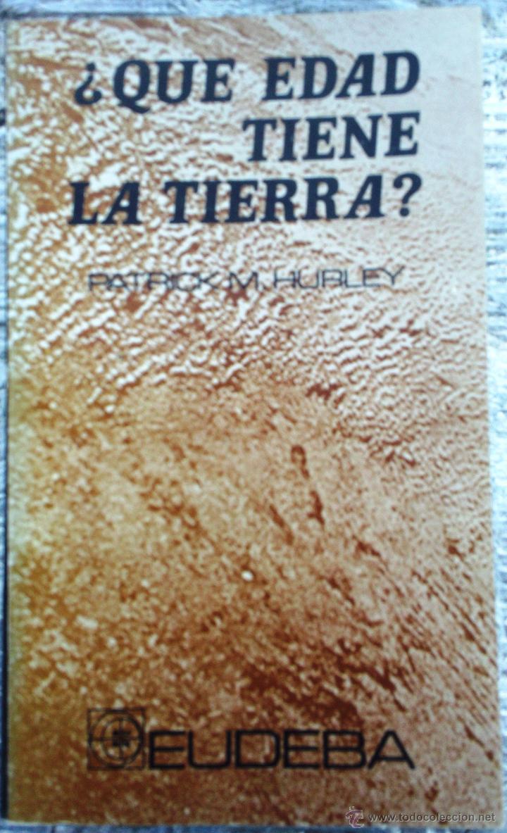 LIBRO ¿QUÉ EDAD TIENE LA TIERRA? (Libros de Segunda Mano - Ciencias, Manuales y Oficios - Paleontología y Geología)