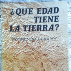 Libros de segunda mano: LIBRO ¿QUÉ EDAD TIENE LA TIERRA?. Lote 49931608