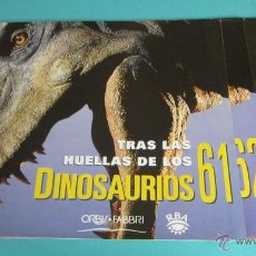 Libros de segunda mano: TRAS LAS HUELLAS DE LOS DINOSAURIOS. ORBI-FABBRI. RBA. FASCÍCULOS 61 AL 64 . Lote 117742062