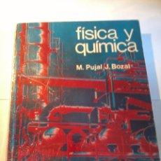 Libros de segunda mano de Ciencias: FÍSICA Y QUÍMICA. M. PUJAL J. BOZAL. EDITADO POR TEIDE. 2º BACHILLERATO. EST7B4. Lote 49958267