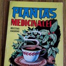 Libros de segunda mano: PLANTAS MEDICINALES SUS PROPIEDADES Y EMPLEO RECETAS CASERAS - POR MEDICUS MANUALES CISNE. Lote 50029319