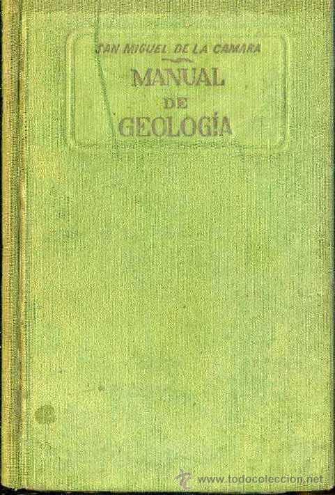 CÁMARA : MANUAL DE GEOLOGÍA (MARÍN, 1938) (Libros de Segunda Mano - Ciencias, Manuales y Oficios - Paleontología y Geología)