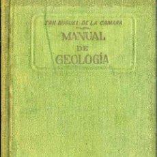 Libros de segunda mano: CÁMARA : MANUAL DE GEOLOGÍA (MARÍN, 1938). Lote 50104655