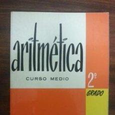 Libros de segunda mano de Ciencias: ARITMETICA. 2º GRADO. CURSO MEDIO. Lote 50120364