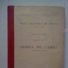 Libros de segunda mano: MAPA GEOLOGICO MEDINA CAMPO 1956 HOJA 427 CON PLANOS . Lote 50140458