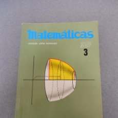 Libros de segunda mano de Ciencias: MATEMATICAS 3º BUP.. Lote 50150498