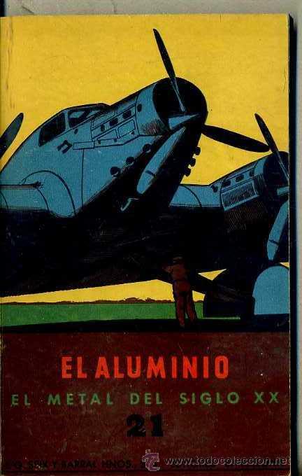 J. GASSIOT LLORENS : EL ALUMINIO, METAL DEL SIGLO XX (ESTUDIO SEIX BARRAL, 1943) (Libros de Segunda Mano - Ciencias, Manuales y Oficios - Física, Química y Matemáticas)