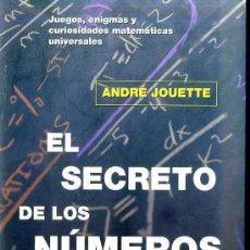 Libri di seconda mano: ANDRÉ JOUETTE :EL SECRETO DE LOS NÚMEROS (MA NON TROPPO, 2000) . Lote 50204313