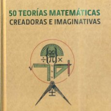 Libros de segunda mano de Ciencias: BROWN : 50 TEORÍAS MATEMÁTICAS CREADORAS E IMAGINATIVAS (BLUME, 2012) . Lote 50204831