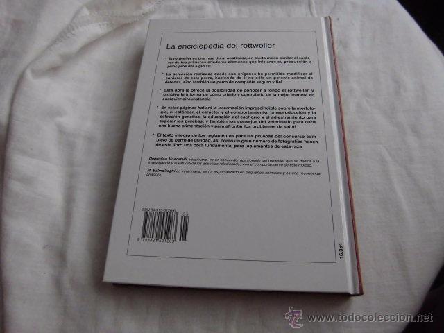 Libros de segunda mano: LA ENCICLOPEDIA DEL ROTTWEILER.DOMENICO MOSCATELLI,MARINA SALMOIRAGHI.EDIT.DE VECCHI 2005 - Foto 7 - 50217575