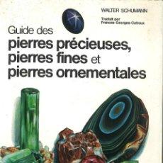 Livres d'occasion: PIEDRAS PRECIOSAS. GUIDE DES PIERRES PRÉCIEUSES. EN FRANCÉS. Lote 50243285