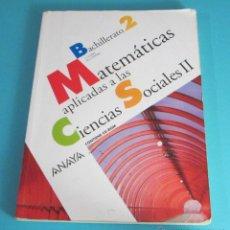 Libros de segunda mano de Ciencias: MATEMÁTICAS APLICADAS A LAS CIENCIAS SOCIALES II. BACHILLERATO 2. J. COLERA. M.J. OLIVEIRA. CD-ROM. Lote 50295710