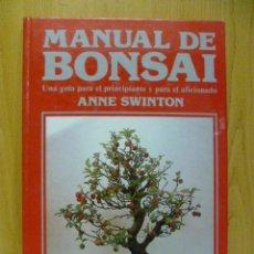 Libros de segunda mano: ANNE SWINTON. MANUAL DE BONSAI: UNA GUÍA PARA EL PRINCIPIANTE Y PARA EL AFICIONADO. . Lote 128949275